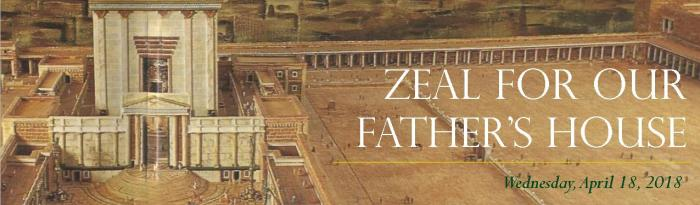 Zeal for Our Father's House
